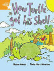 Rigby Star Guided 2 Orange Level, How the Turtle Got His Shell: Pupil Book by Susan Akass (Paperback, 1970)