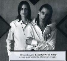 1264 // THE DYSFUNCTIONAL FAMILY - KILL THE DJ CD NEUF
