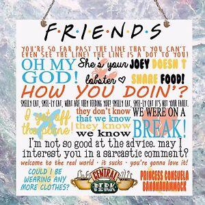 Das Bild Wird Geladen Friends TV Show Zitate Plakette Geburtstag Geschenk Gedenktafel