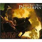Joseph Martin Kraus: Proserpin (1994)