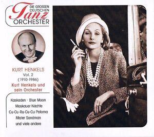 DIE-GROSSEN-DEUTSCHEN-TANZORCHESTER-034-Kurt-Henkels-amp-sein-Orchester-034-Vol-2-NEU