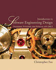 Introduction to Software Engineering Design: Processes, Principles and Patterns with UML2 by Christopher Fox (Paperback, 2006)