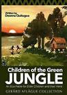 Children of the Green Jungle: An Eco-Fable for Elder Children and Their Heirs by Deanna Quitugua (Paperback / softback, 2015)