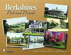 Berkshires: Past and Present by Mary L. Martin, E. Ashley Rooney (Paperback, 2009)