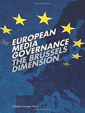 European Media Governance : The Brussels Dimension by Terzis, Georgios