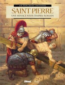 BD-UN-PAPE-DANS-L-039-HISTOIRE-SAINT-PIERRE-MENACE-POUR-L-039-EMPIRE-ROMAIN-GLENAT