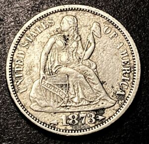 1873 Seated Liberty Silver Dime 10c With Arrows Open 3 Variety AU Type Coin