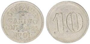 Wertmarke zu 10 ohne Jahr Oldenburg,Offizier-Casino Inf no 91 ss-vz 58226