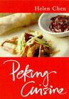 Peking Cuisine by Helen Chen (Paperback, 1997)