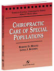 Chiropractic Care of Special Populations by Linda J. Bowers, Robert D. Mootz (Paperback, 1999)