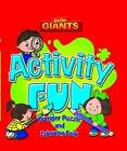 Little Giants: Activity Fun by Arcturus Publishing Ltd (Paperback, 2007)