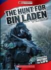 The Hunt for Bin Laden by Josh Gregory (Paperback / softback, 2013)