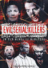 Evil Serial Killers: In the Minds of Monsters by Charlotte Greig (Hardback, 2006)