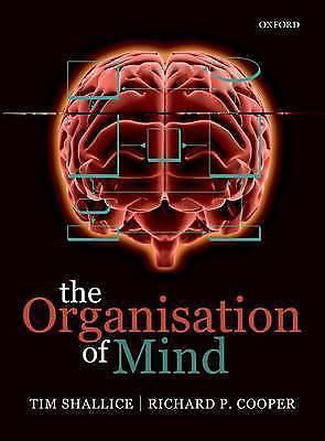 The Organisation of Mind by Tim Shallice, Rick Cooper (Paperback, 2011)