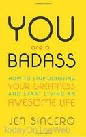 You Are A Badass How To Stop Doubting Your Greatness And Start Living An Awesome on sale