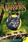 Warriors: Dawn of the Clans #1: The Sun Trail by Erin Hunter (Paperback, 2014)