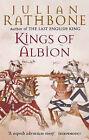 Kings of Albion by Julian Rathbone (Paperback, 2000)