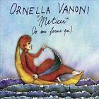 Meticci (Io Mi Fermo Qui) * by Ornella Vanoni (CD, Sep-2013, Sony Music Entertainment)