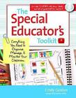 The Special Educator's Toolkit: Everything You Need to Organize, Manage and Monitor Your Classroom by Cindy Golden (Paperback, 2012)