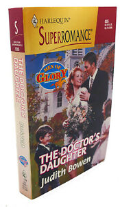 Judith Bowen THE DOCTOR'S DAUGHTER :  Men of Glory 1st Edition 1st Printing