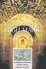 Techniques of High Magic: A Handbook of Divination, Alchemy and the Evocation of Spirits by Francis. King, Stephen Skinner (Paperback)