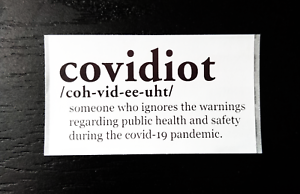 Pandemic 25-1000 COVIDIOT Sticker Packs - Public Safety Social Distancing.