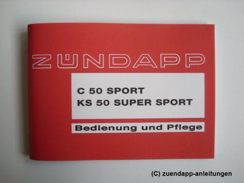 KS 50 Super Sport Typ 517-02L8 Bedienungsanleitung Zündapp C50 Sport 517-21L0