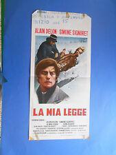 LOCANDINA LA MIA LEGGE ALAIN DELON SIMONE SIGNORET 3 A0