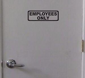 Employees-Only-Sign-Vinyl-Decal-Door-Window-Wall-Business-Office-Break-Room