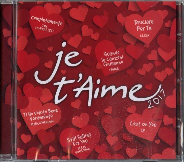 Je T'Aime 2017  - Compilation    CD Nuovo Sigillato