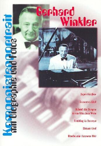 Songbook mit Biographie und Fotos Komponistenportrait Gerhard Winkler