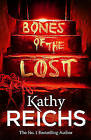 Bones of the Lost: (Temperance Brennan 16) by Kathy Reichs (Paperback, 2014)