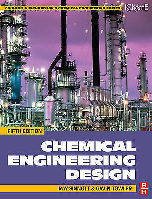 1 of 1 - Chemical Engineering Design: SI edition by R. K. Sinnott, Gavin Towler...