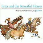 Fritz and the Beautiful Horses by Jan Brett (Hardback, 1987)