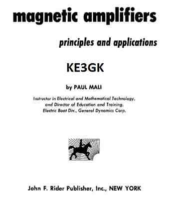 John F Magnetic Amplifiers Principles and Applications 1960 Rider