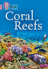 Coral Reefs: Band 18/Pearl by Moira Butterfield (Paperback, 2016)