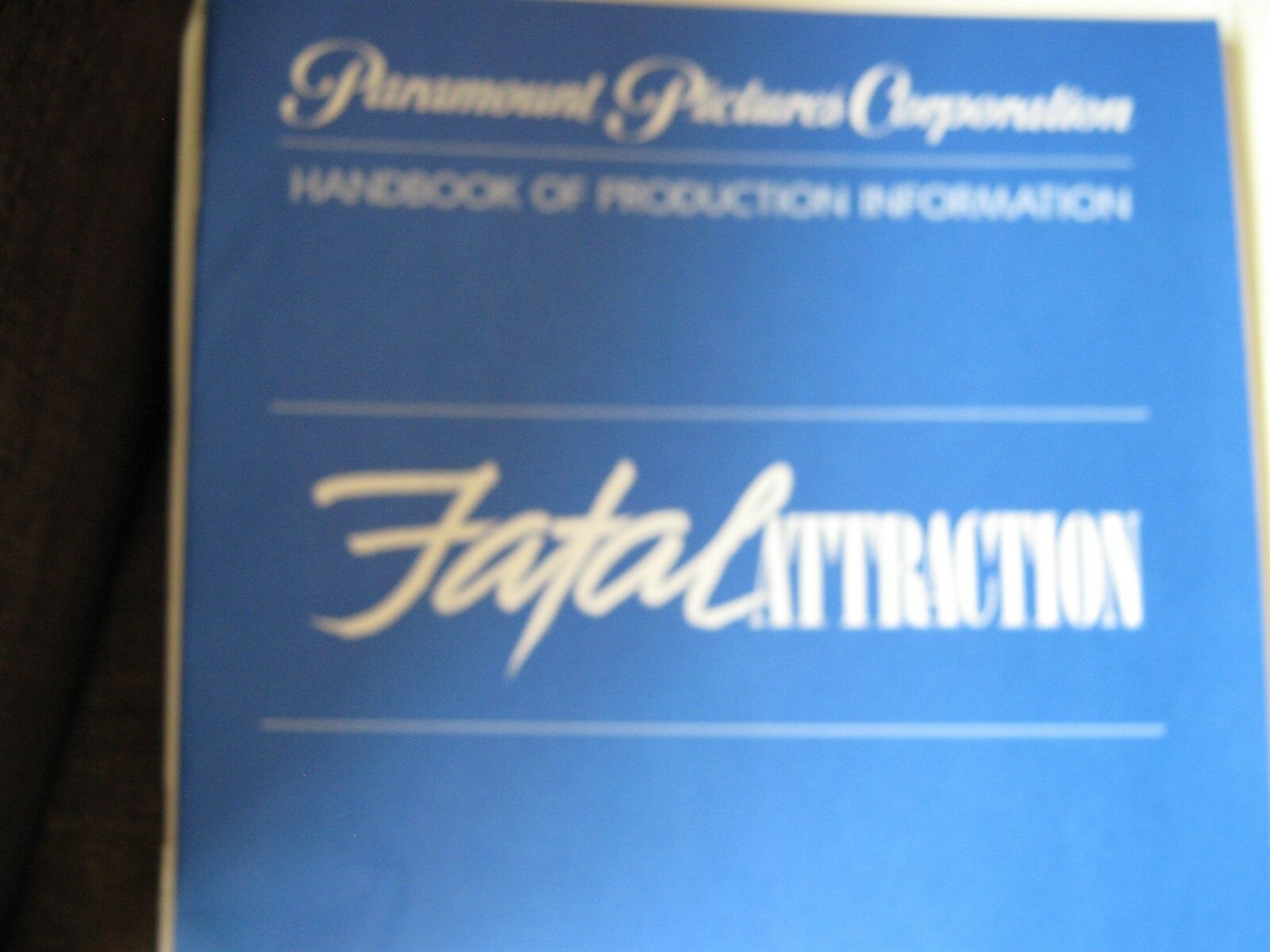 Fatal Attraction , Handbook of Production Information a