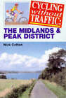 Cycling without Traffic: The Midlands by Nick Cotton (Paperback, 1998)