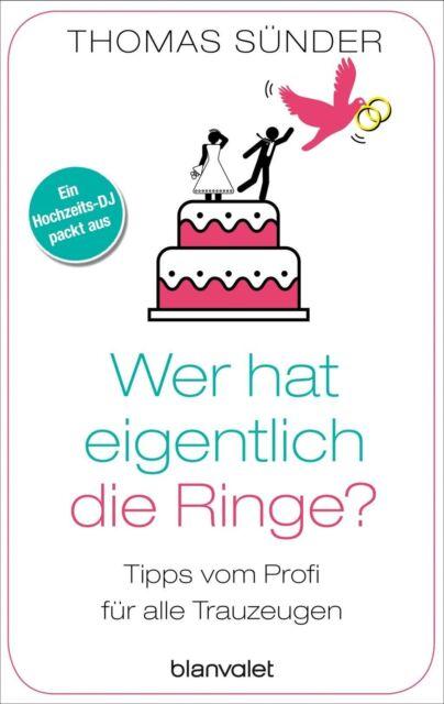 Wer hat eigentlich die Ringe? von Thomas Sünder (2016, Taschenbuch)