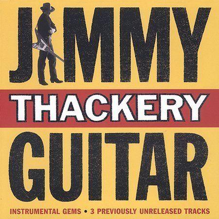 Guitar - Jimmy Thackery LIke New CD