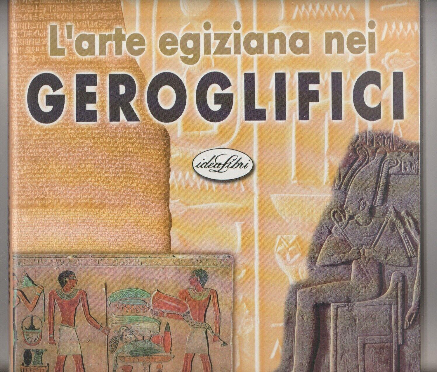 L'arte egiziana nei geroglifici