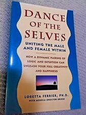 Dance of the Selves by Loretta Ferrier, Monica D. Briese