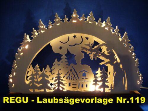 """Laubsägevorlage  für  SCHWIBBOGEN     /""""verschneite Waldhütte/"""" Nr.119-7W REGU"""