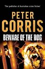 Beware of The Dog 9781760110154 by Peter Corris Paperback