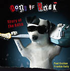 Dogs of Rock: Story of the Band by Frankie Nally, Paul Cocken (Paperback, 2010)