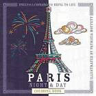 Paris Night & Day Coloring Book  : Timeless Landmarks to Bring to Life by Barron's Educational Series (Paperback / softback, 2016)