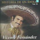 Historia De Un Idolo 2 Vicente Fernandez Audio CD
