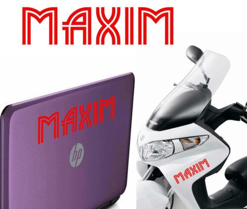 Outdoor indoor name MAXIM vinyl cut sticker decal