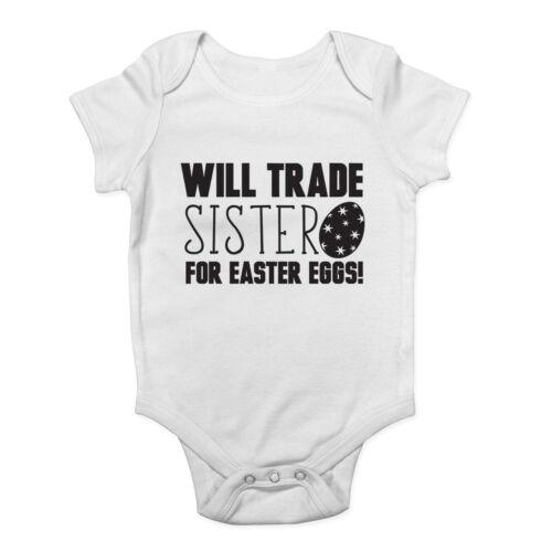 Will Trade Sister for Easter Eggs Boys Girls Baby Grow Vest Bodysuit