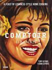Comptoir Libanais: A Feast of Lebanese-Style Home Cooking by Tony Kitous, Dan Lepard (Hardback, 2014)